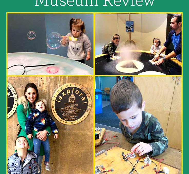 Explora visit | Albuquerque Children's Museum Review