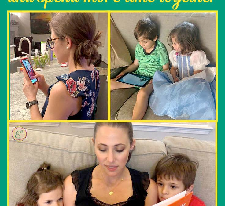 6 Tips to Reduce You and Your Child's Screen Time and Spend More Time Together