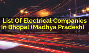 List Of Electrical Companies In Bhopal (Madhya Pradesh)