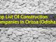 Top List Of Construction Companies In Orissa (Odisha)