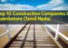 Top 10 Construction Companies In Coimbatore (Tamil Nadu)