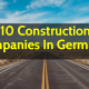 Top 10 Construction Companies In Germany