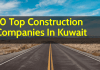 List Of 10 Top Construction Companies In Kuwait
