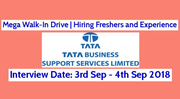 Mega Walk-In Drive Hiring Freshers and Experience TATA (TBSS) 3rd - 4th Sep 2018