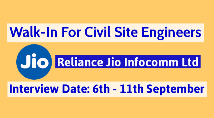 Reliance Jio Infocomm Ltd Walk-In For Civil Site Engineers 3 - 8 yrs 6th - 11th September