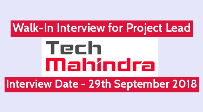 Tech Mahindra Limited Walk-In for Project Lead Interview Date - 29th September 2018