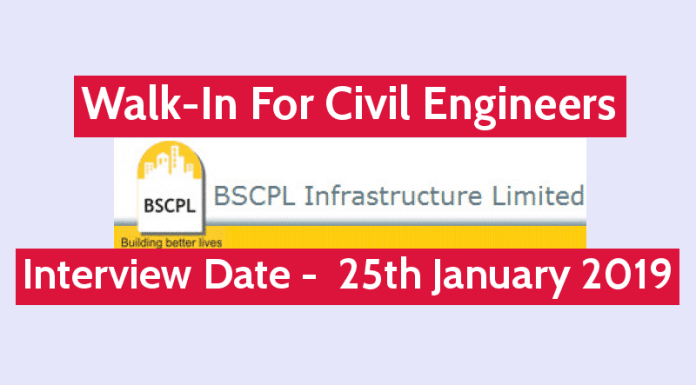 Walk-In For Civil Engineers BSCPL Infrastructure Ltd Interview Date - 25th January 2019