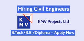 KMV Projects Ltd Is Hiring Civil Engineers – B.TechB.E.Diploma – Apply Now