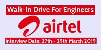 Bharti Airtel Limited Walk-In For Engineers Interview Date 27th - 29th March 2019
