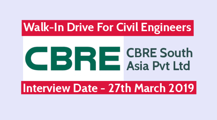 CBRE South Asia Pvt Ltd Walk-In For Civil Engineers Interview Date - 27th March 2019