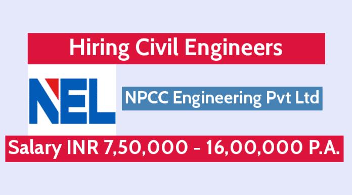 NPCC Engineering Pvt Ltd Hiring Civil Engineers Salary INR 7,50,000 - 16,00,000 P.A.