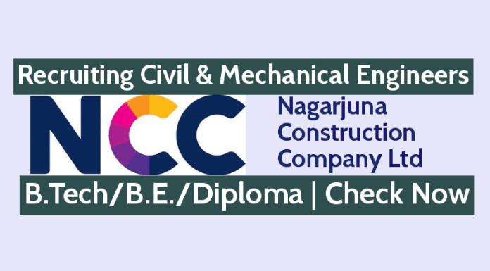 Nagarjuna Construction Recruiting Civil & Mechanical Engineers B.TechB.E.Diploma Check Now