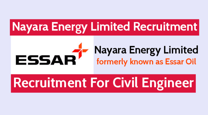 Nayara Energy Limited Recruitment For Civil Engineer Apply Now