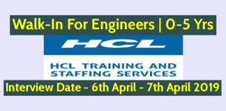HCL Walk-In For Engineers 0-5 Years Any Branch Interview Date - 6th April - 7th April 2019