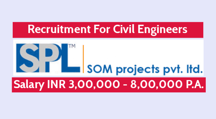 Som Projects Pvt Ltd Is Hiring Civil Engineers Salary INR 3,00,000 - 8,00,000 P.A.