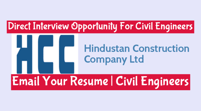Hindustan Construction Direct Interview Opportunity For Civil Engineers Check Here