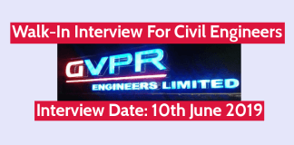 GVPR Engineers Ltd Walk-In Interview For Civil Engineers Interview Date 10th June 2019