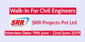SRR Projects Pvt Ltd Walk-In For Civil Engineers Interview Date 19th June - 22nd June 2019