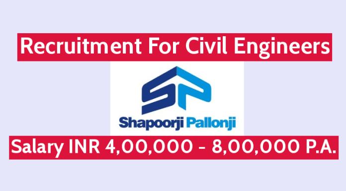 Shapoorji Pallonji Recruitment For Civil Engineers Salary INR 4,00,000 - 8,00,000 P.A.