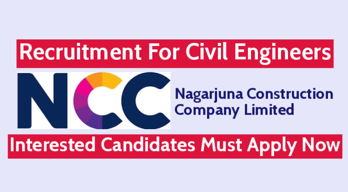 NCC Limited Recruitment For Civil Engineers Interested Candidates Must Apply Now