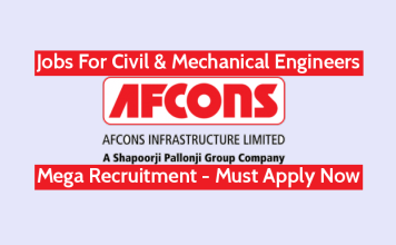 Afcons Infrastructure Ltd Jobs For Civil & Mechanical Engineers Mega Recruitment - Must Apply Now