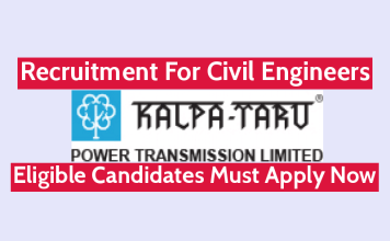 Kalpataru Power Transmission Ltd Recruitment For Civil Engineers Eligible Candidates Must Apply Now