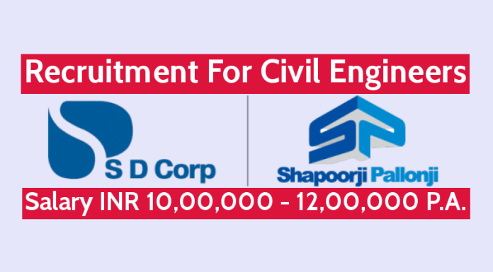 S D Corporation Pvt Ltd Recruitment For Civil Engineers Salary INR 10,00,000 - 12,00,000 P.A.