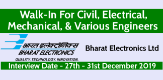 BEL Walk-In For Civil, Electrical, Mechanical, & Various Engineers Interview Date - 27th - 31st December 2019