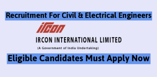 IRCON Recruitment For Civil & Electrical Engineers Eligible Candidates Must Apply Now