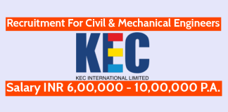 KEC International Ltd Recruitment For Civil & Mechanical Engineers Salary INR 6,00,000 - 10,00,000 P.A.