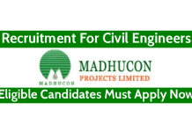 Madhucon Projects Ltd Recruitment For Civil Engineers Eligible Candidates Must Apply Now