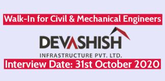 Devashish Infrastructure Pvt Ltd Walk-In for Civil & Mechanical Engineers Interview Date 31st October 2020