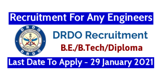 DRDO Recruitment For Any Engineers Last Date To Apply - 29 January 2021