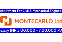 MONTECARLO Ltd Recruitment For Civil & Mechanical Engineers Salary INR 5,00,000 - 7,00,000 P.A.