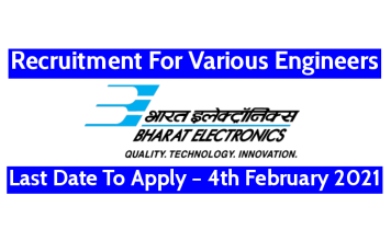 BEL Recruitment For Various Engineers Last Date To Apply – 4th February 2021