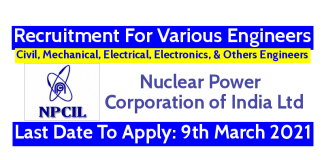 NPCIL Recruitment For Various Engineers Last Date To Apply 9th March 2021