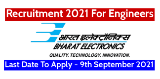 BEL Recruitment 2021 For Engineers