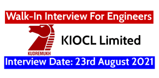 KIOCL Walk-In Interview For Engineers Interview Date 23rd August 2021