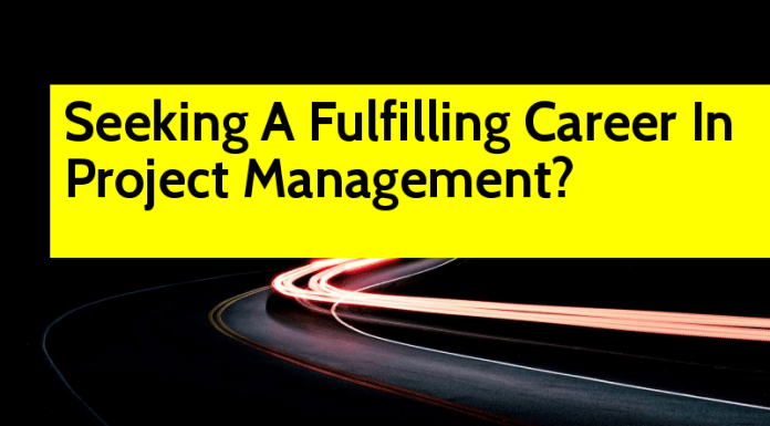 Seeking A Fulfilling Career In Project Management PMI PMP Certification Is All You Need