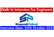 Shapoorji Pallonji Walk-In Interview For Engineers Interview Date 30th October 2021