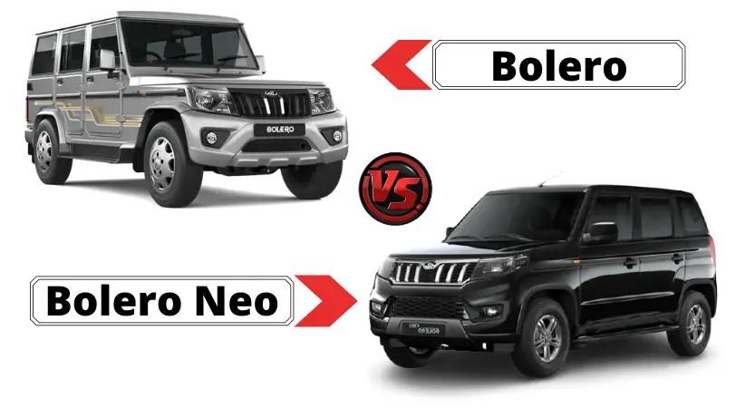 Mahindra Bolero Neo vs Bolero