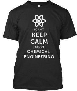 Chemical Engineering degree be proud tshirt
