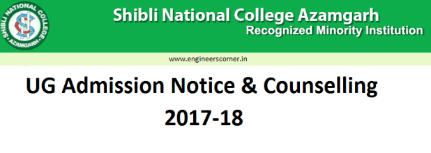 Shibli National College Azamgarh Admission Counselling 2017