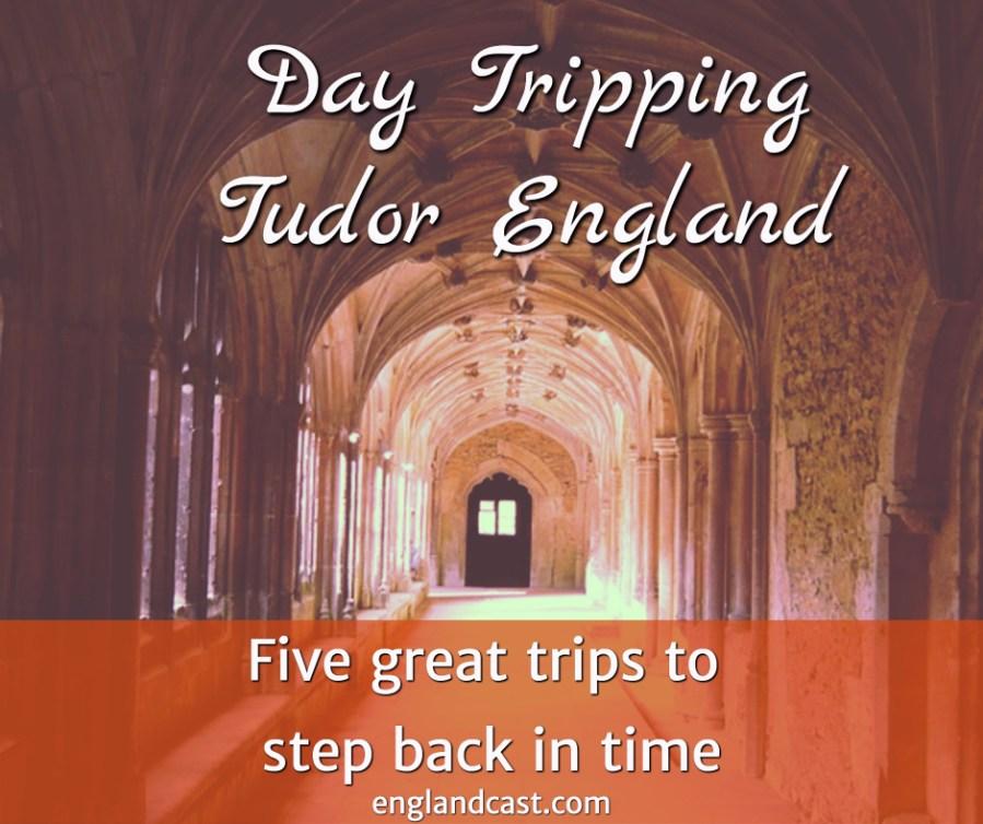 visit Tudor England
