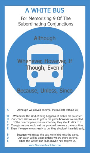 The Subordinating Conjunction & A White Bus