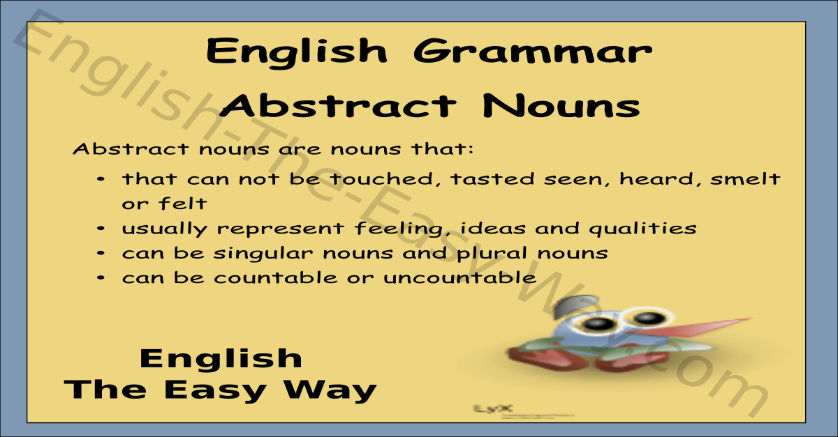 Abstract Nouns English Grammar English The Easy Way