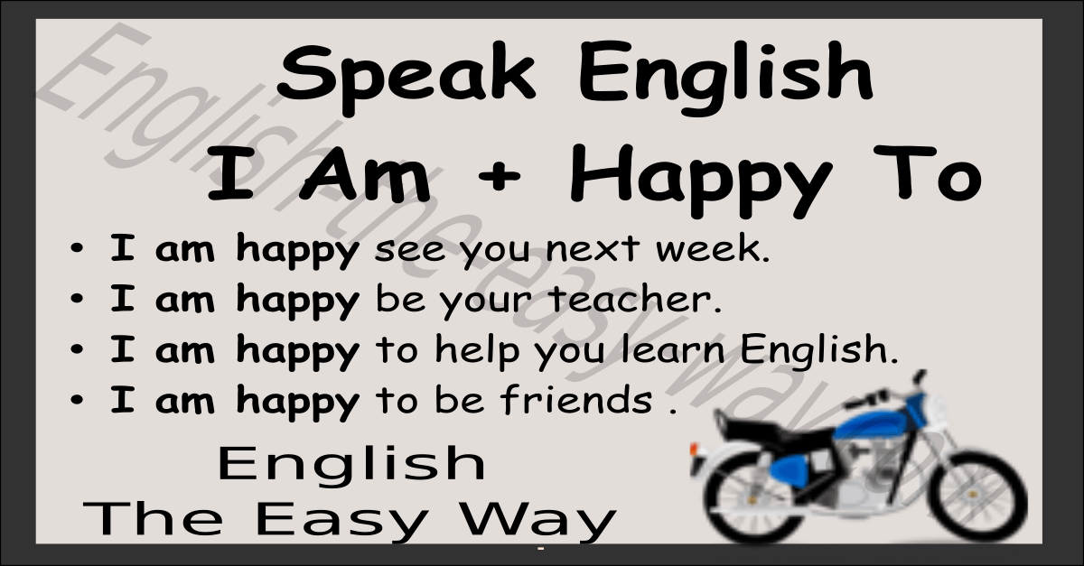 I Am  Happy To  Speaking English  English The Easy Way
