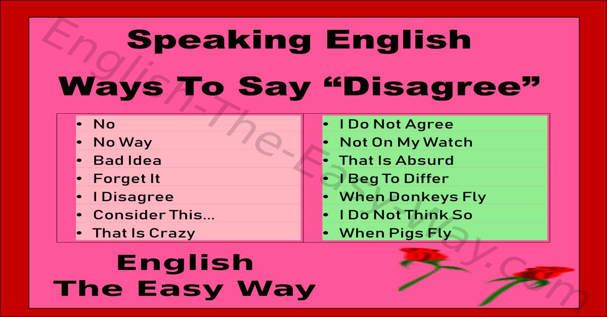 Ways To Say Disagree  Speaking English  English The Easy Way