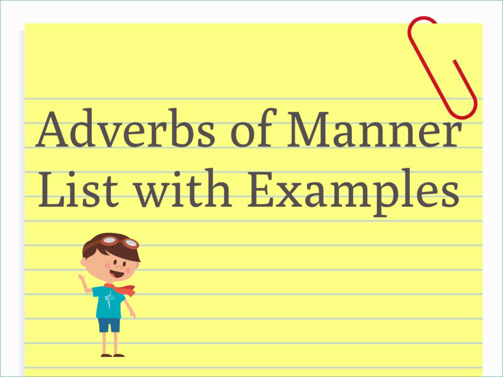 hight resolution of Adverbs of Manner List with Example Sentences - EnglishBix