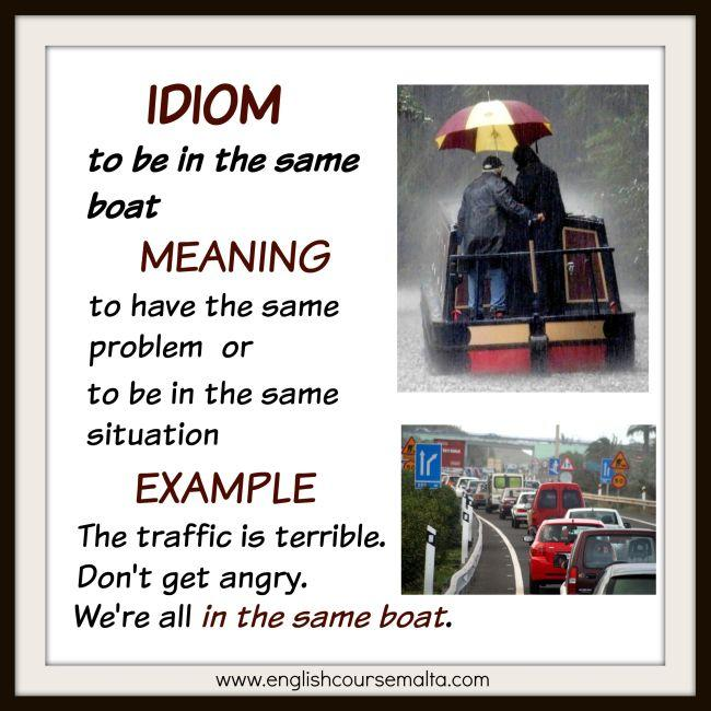 IDIOM TO BE IN THE SAME BOAT English Course Malta